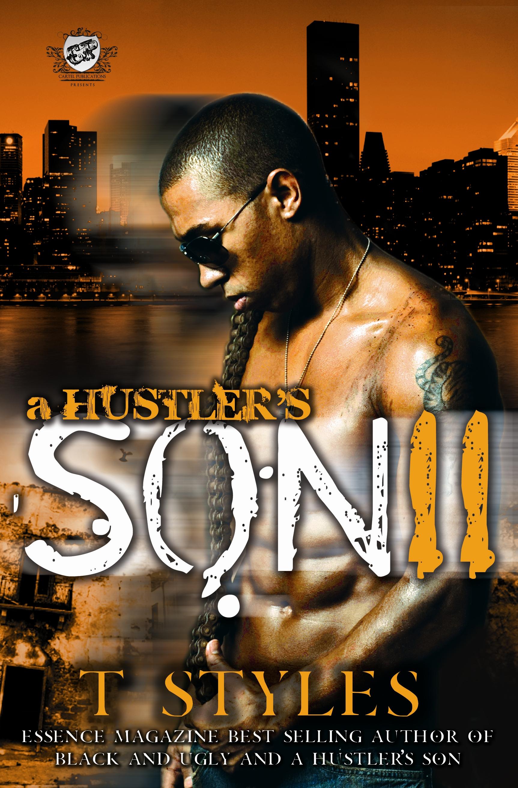 A hustlers son ii t styles