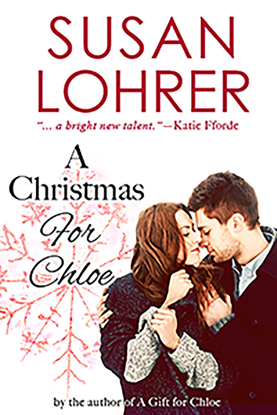 A Christmas for Chloe, an Ebook by Susan Lohrer