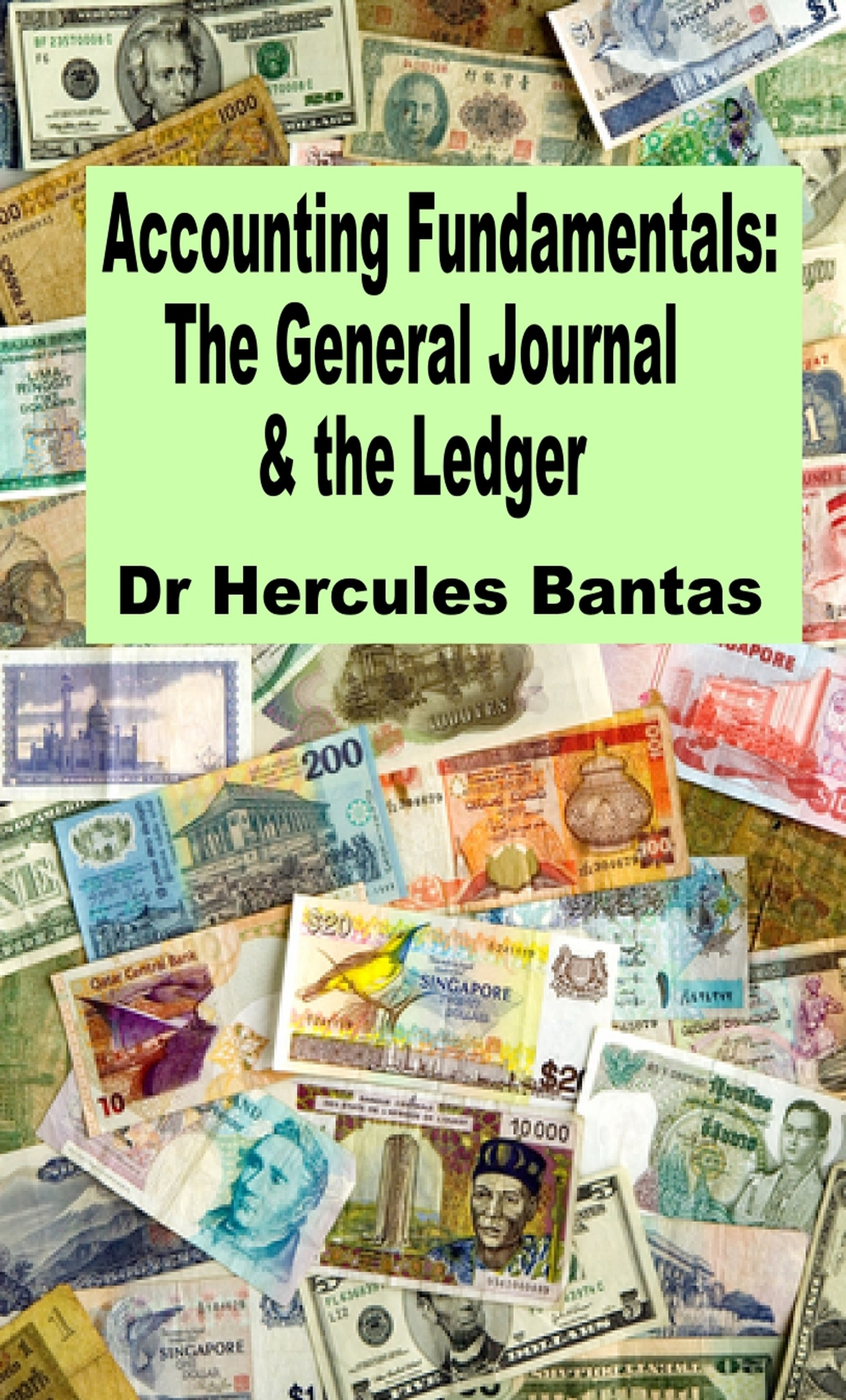 The General Journal and the Ledger (Accounting Fundamentals)