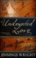 Cover for 'Undaunted Love'