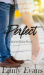 Perfect by Emily Evans