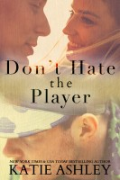 Katie Ashley - Don't Hate the Player...Hate the Game