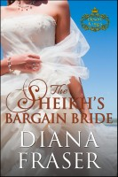 Diana Fraser - The Sheikh's Bargain Bride