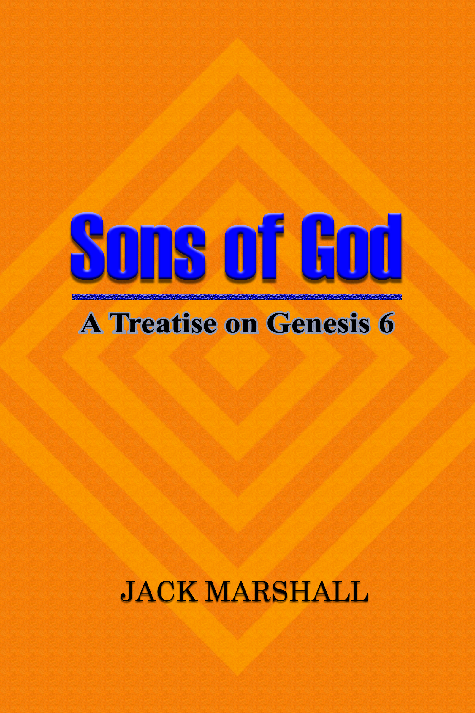 Smashwords – Sons of God - A Treatise on Genesis 6 – a book