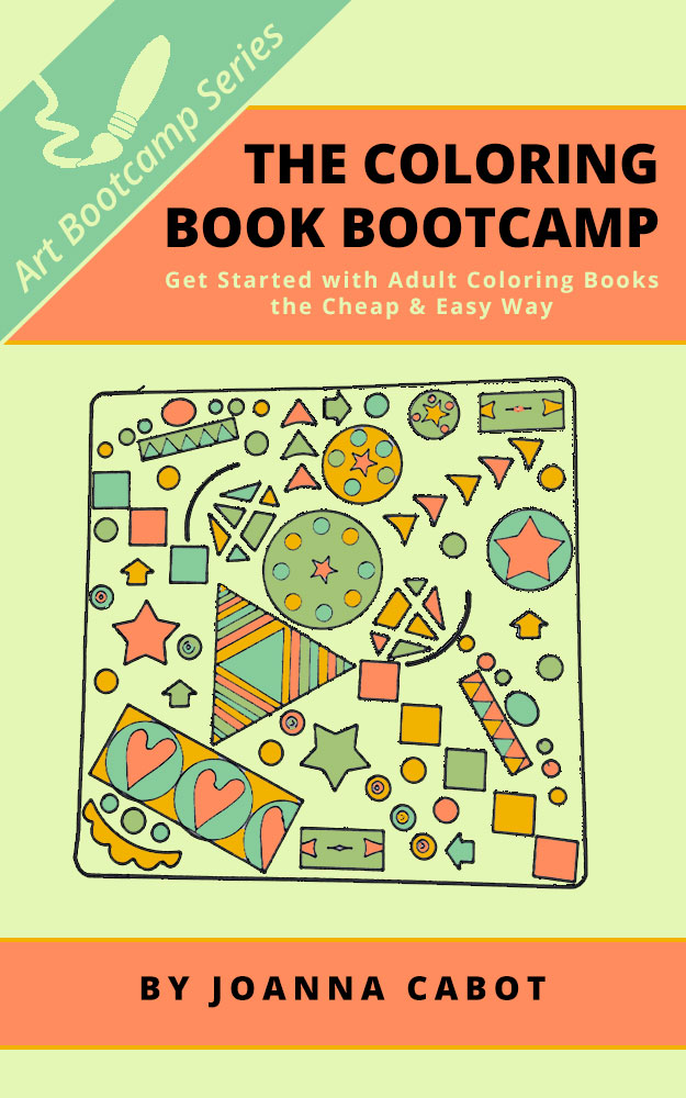 The Coloring Book Bootcamp: Get Started with Adult Coloring Books the Cheap  & Easy Way, an Ebook by Joanna Cabot