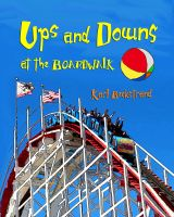 Karl Beckstrand - Ups & Downs at the Boardwalk