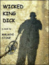 Wicked King Dick by Malachi Stone