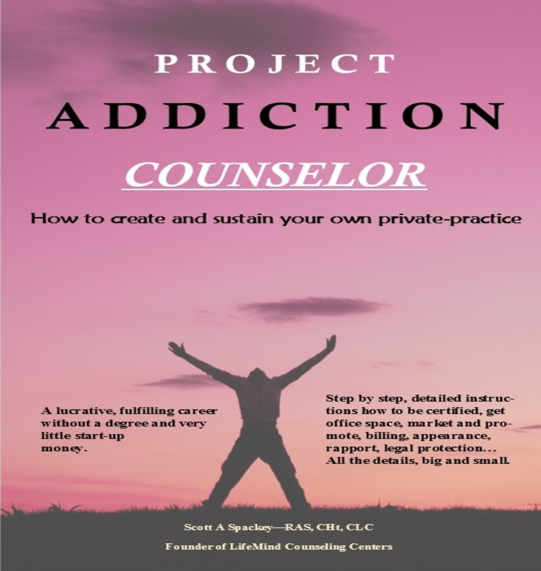 Smashwords Project Addiction Counselor How To Create And Sustain