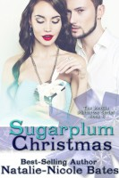 Natalie-Nicole Bates - Sugarplum Christmas (The Mobile Mistletoe Book 8)