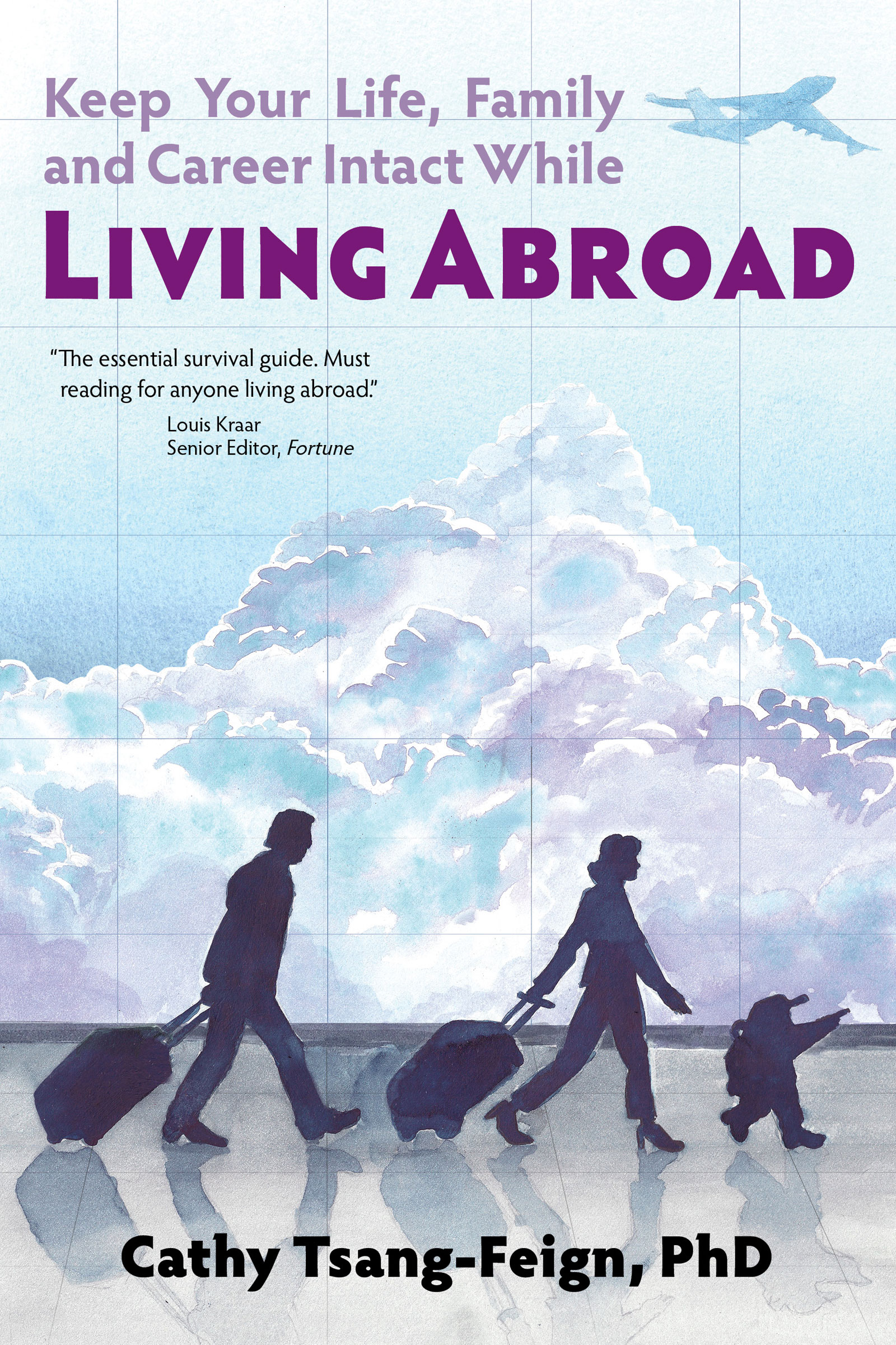 Living Abroad: How to handle culture shock, foreign affairs, third culture  kids, frequent travel, and other issues of expatriate living, an Ebook by