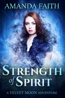 Amanda Faith - Strength of Spirit