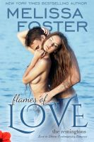Melissa Foster - Flames of Love (Love in Bloom: The Remingtons)