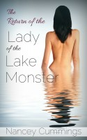 Nancey Cummings - The Return of the Lady of the Lake Monster
