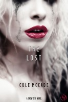 Cole McCade - The Lost: A Crow City Novel (Cole McCade: After Dark)