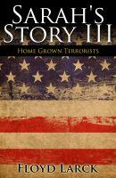 Floyd Larck - Sarah's Story III