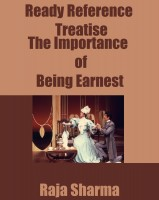 Raja Sharma - Ready Reference Treatise: The Importance of Being Earnest