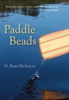O. Ross McIntyre - Paddle Beads