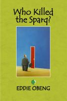 Cover for 'Who Killed the Sparq?'