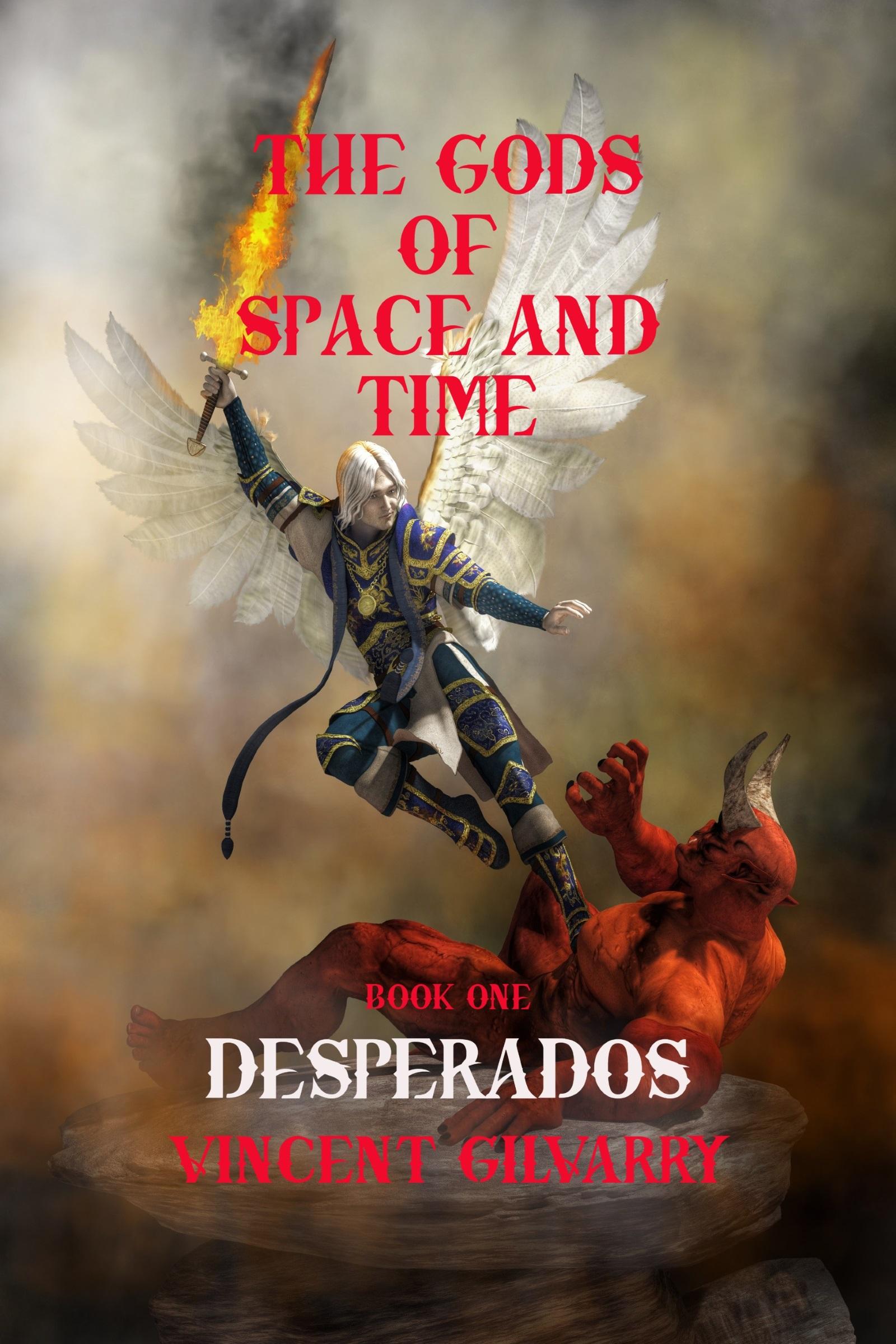 Smashwords Desperados A Book By Vincent Gilvarry