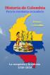 Historia de Colombia para la enseñanza secundaria La conquista y la colonia 1550-1810 by Henao y Arrubla
