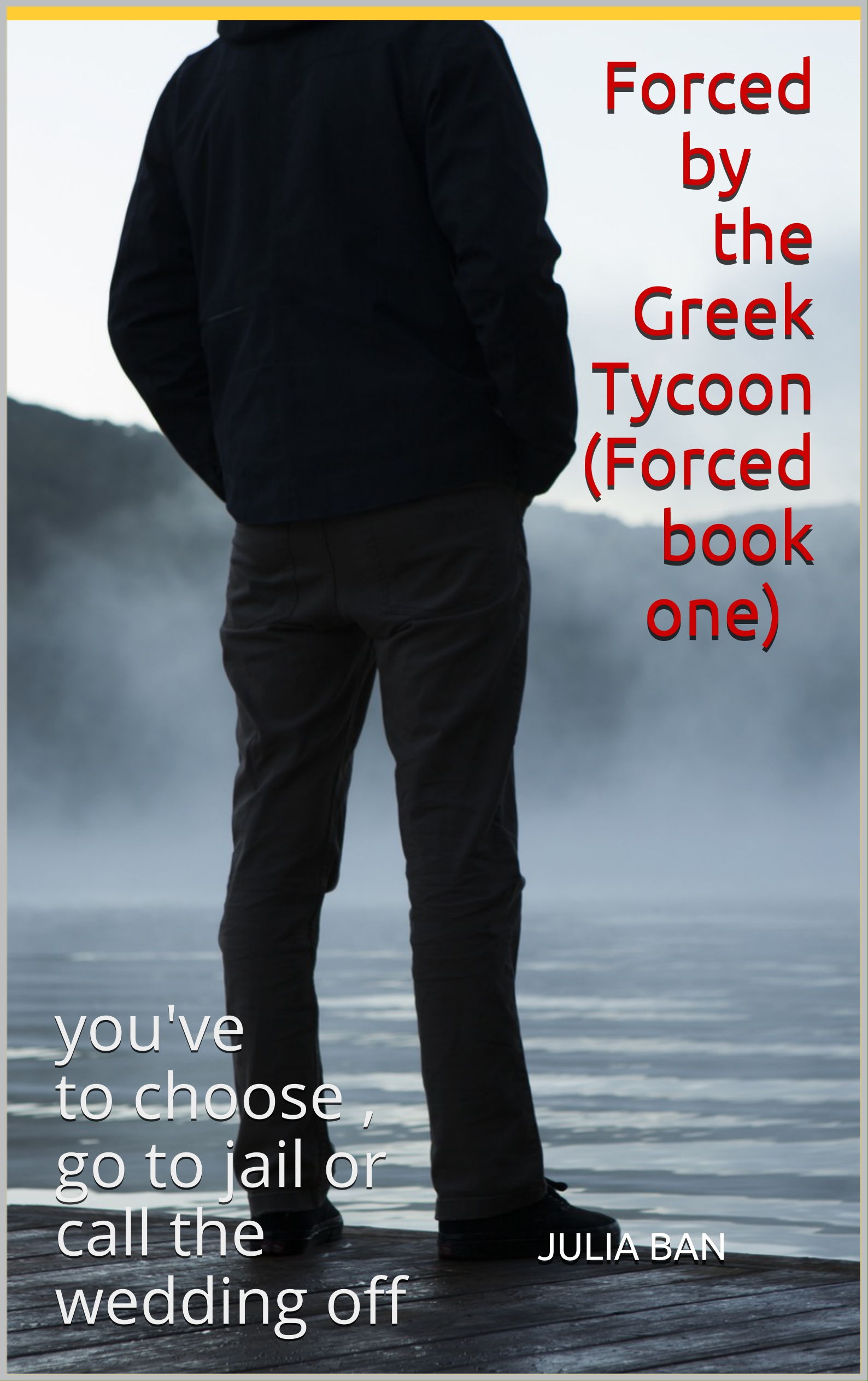 Smashwords – Forced by The Greek Tycoon (Forced book one