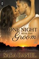 Sara Daniel - One Night with the Groom