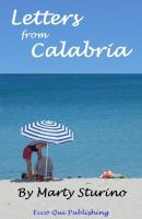 Marty Sturino - Letters from Calabria