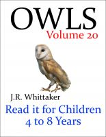 J. R. Whittaker - Owls (Read it book for Children 4 to 8 years)