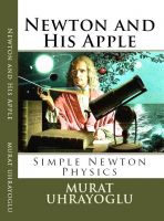 Cover for 'Newton and His Apple & Simple Newton Physics'