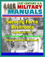 Progressive Management - 21st Century U.S. Military Manuals: Security Force Assistance - Field Manual 3-07.1 - Brigade Operations, Sustainment (Professional Format Series)