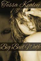 Tessa Kealey - Big Bad Wolfe