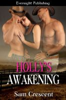 Sam Crescent - Holly's Awakening