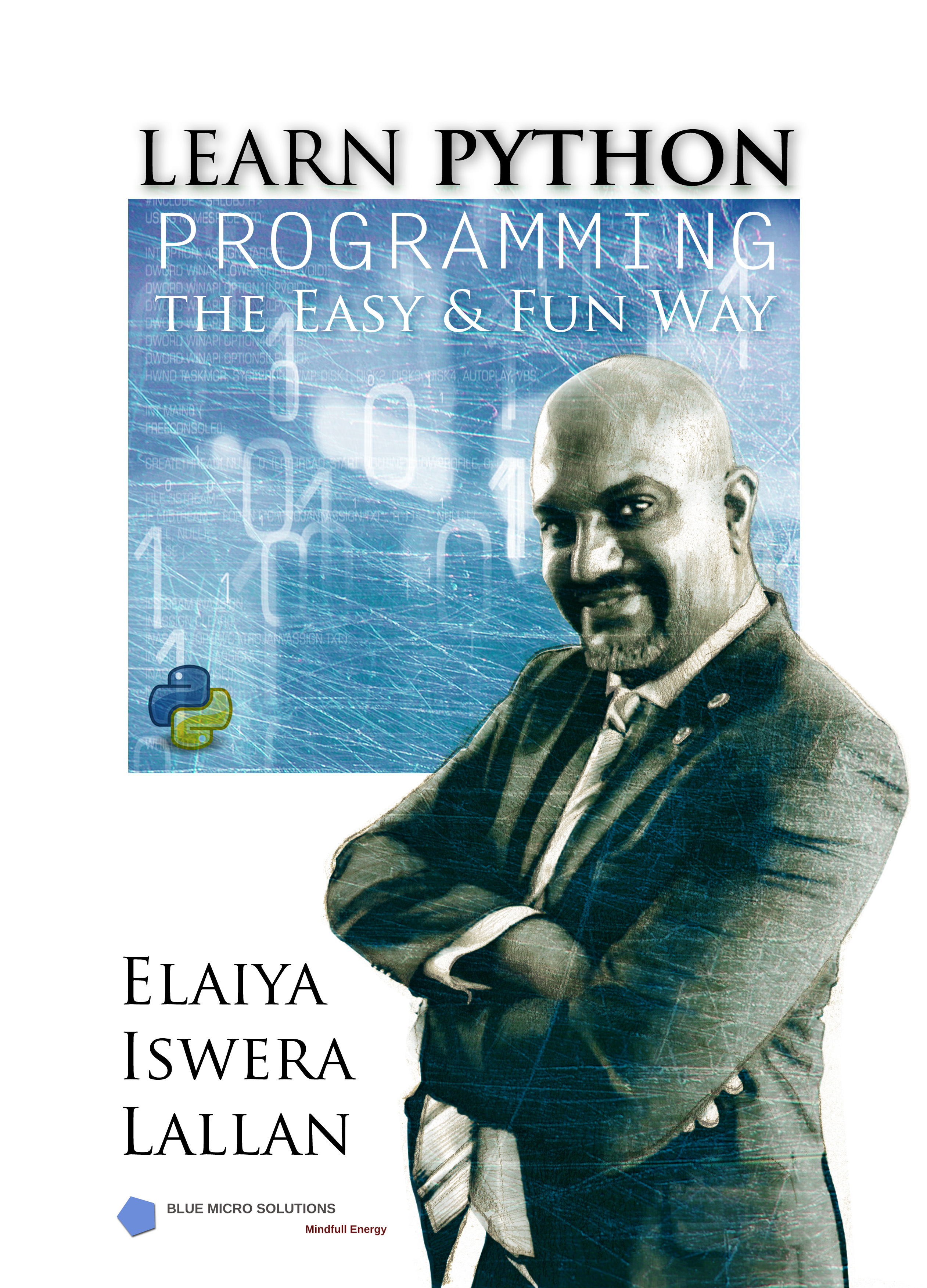 Learn Python Programming the Easy and Fun Way, an Ebook by Dr Elaiya Iswera  Lallan