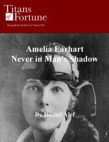 Daniel Alef - Amelia Earhart: Never in Man's Shadow