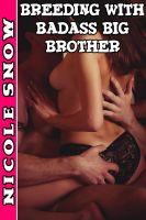 Nicole Snow - Breeding With Badass Big Brother