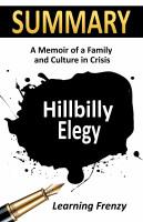 Summary: Hillbilly Elegy: A Memoir of A Family and Culture in Crisis