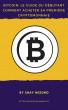 Bitcoin: Le guide du débutant by Shay Mizuno