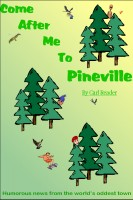Carl Reader - Come After Me To Pineville