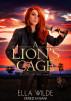 A Lion's Cage by Ella Wilde & Vered Ehsani