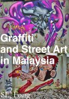 Graffiti & Street Art in Malaysia cover
