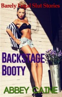 Abbey Caine - Backstage Booty (Barely Legal Slut Stories)