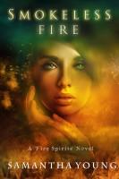 Samantha Young - Smokeless Fire (Fire Spirits #1)