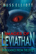 Images of Leviathan by Russ Elliott