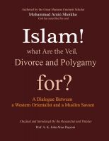 Cover for 'Islam…! What are the Veil, Divorce, and Polygamy for?'