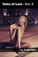 Tales of Lust - Vol. 2