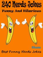 Sham - Jokes Nerds Jokes : 240 Nerds Jokes