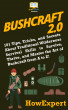 Bushcraft 2.0 by HowExpert