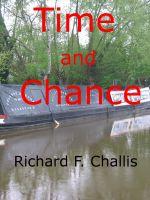 Richard F. Challis - Time and Chance