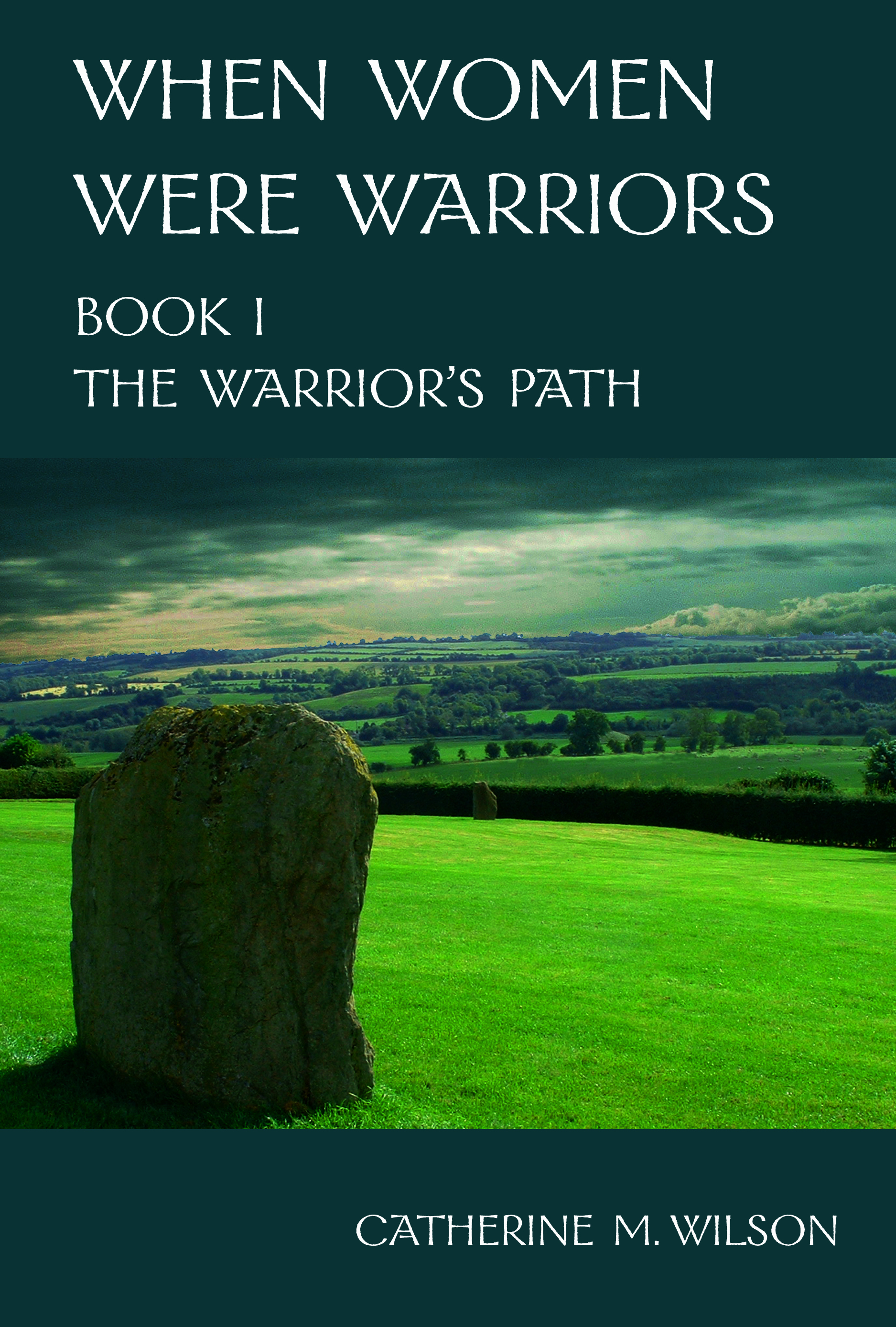 When Women Were Warriors Book I: The Warrior's Path (sst-xxxv)
