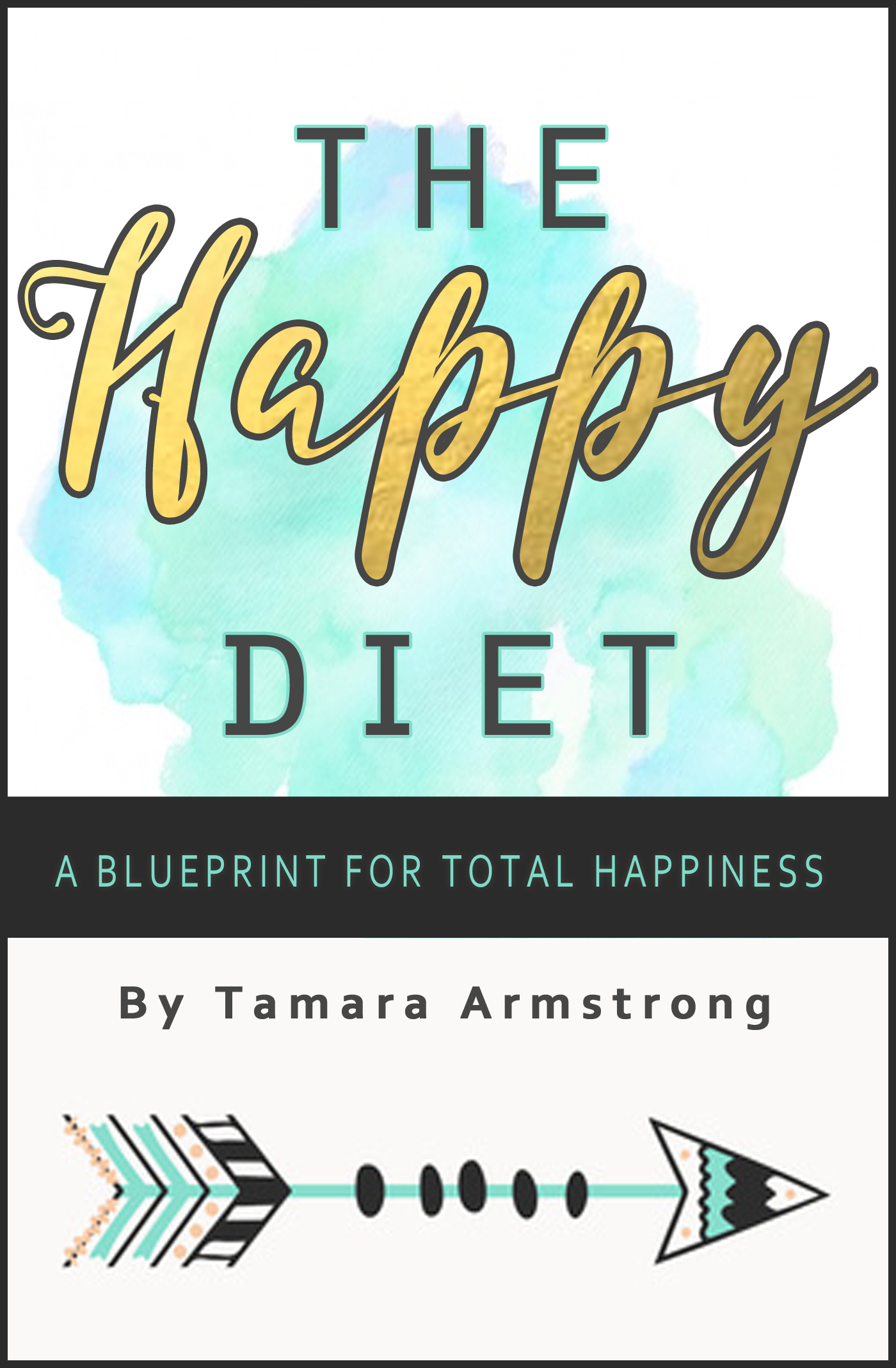 Smashwords the happy diet a book by tamara armstrong the happy diet malvernweather Gallery